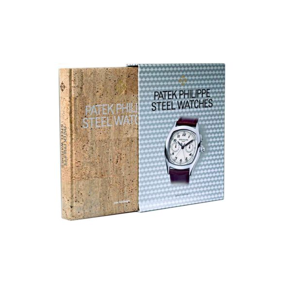 Patek Philippe Steel Watches book by John Goldberger